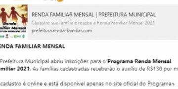 """Novo golpe promete pagamento de """"Renda Familiar Mensal"""""""