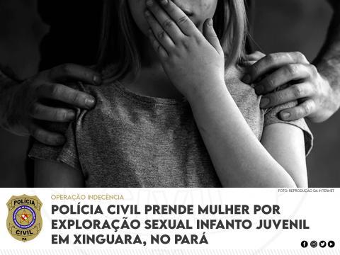 Polícia Civil prende mulher por exploração sexual de menor, em Xinguara